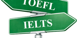 TOEFL or IELTS: Which test to choose?